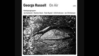 George Russell - On Air (1970 - Live Recording)