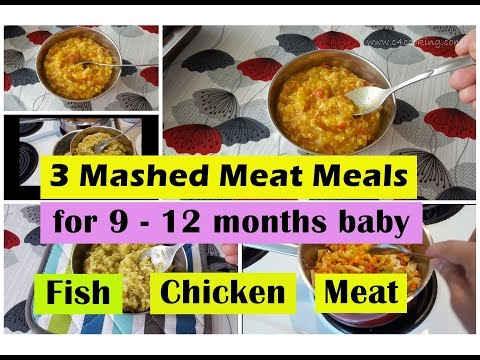 VIDEO : 3 fish/chicken/meat meals for 9 - 12months baby | fish chicken meat  meal for 9,10,11,12 months baby - 3 fish/3 fish/chicken/meat meals for 9 ...