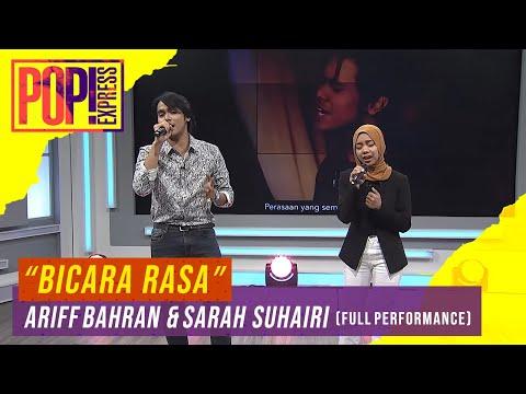 Pop! Express : Ariff Bahran & Sarah Suhairi - Bicara Rasa (Full Performance)