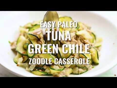 Paleo Tuna Green Chile Zoodle Casserole {Whole 30 Recipe}
