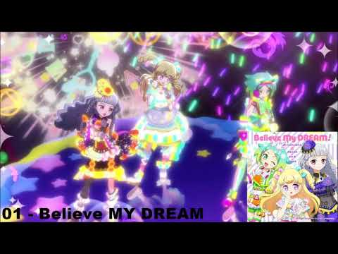 Idol Time Pripara Single - Believe MY DREAM [FULL]