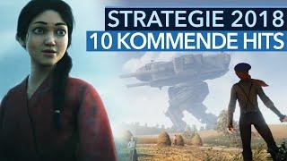 Top-Strategiespiele 2018 - 10 kommende Strategie-Hoffnungen (Gameplay)