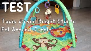 test tapis d eveil bright starts pal around jungle