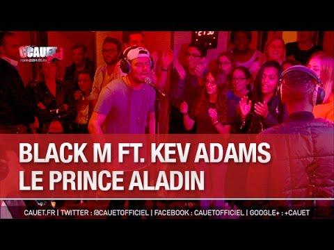 Black M ft. Kev Adams - Le prince Aladin -...