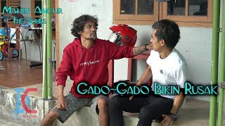Film Komedi - Gado-Gado Bikin Rusak - Eps 17 Makin Ancur The Series