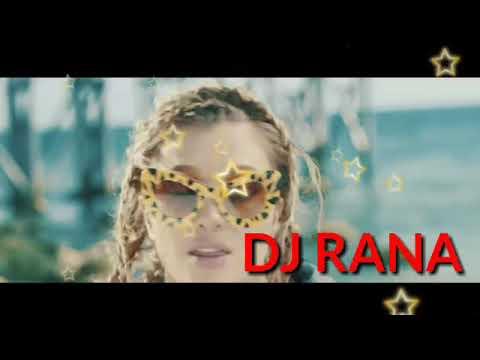 Dj song hot DJ rana new song 2018