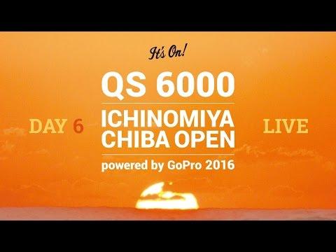 Day 6 Live Webcast 28th May - ICHINOMIYA CHIBA OPEN powered by GoPro
