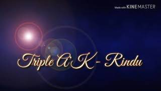 Lagu romantis spesial LDR versi karaoke (Triple A'K - Rindu)