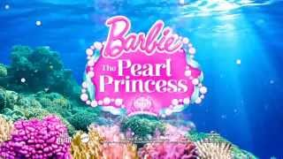 Barbie™ The Pearl Princess 【Official Trailer】