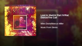 Lost In Madrid Part IV/Rat Dance/The Call