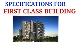 SPECIFICATIONS FOR FIRST CLASS BUILDING