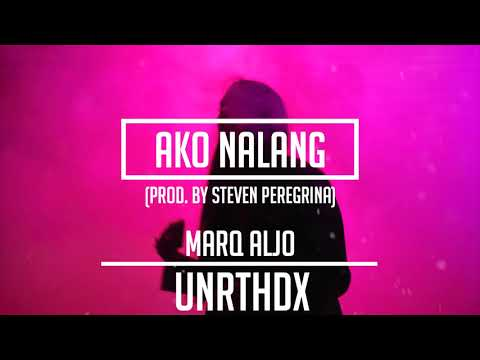 Marq Aljo  Ako nalang prod  Steven Peregrina