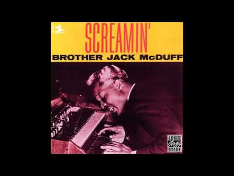 Jack McDuff‎– Screamin' ( Full Album )