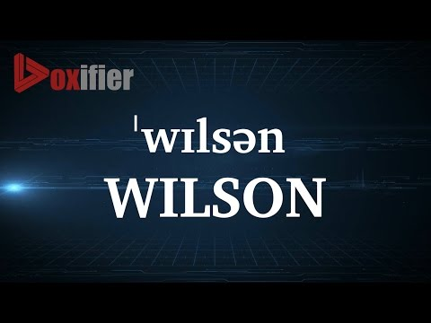 How to Pronunce Wilson in English - Voxifier.com