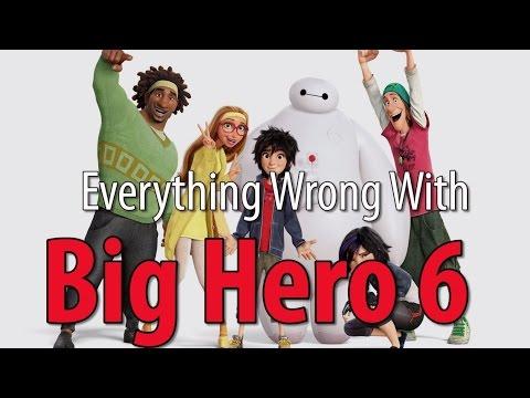 Everything Wrong With Big Hero 6