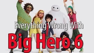 Everything Wrong With Big Hero 6 thumbnail