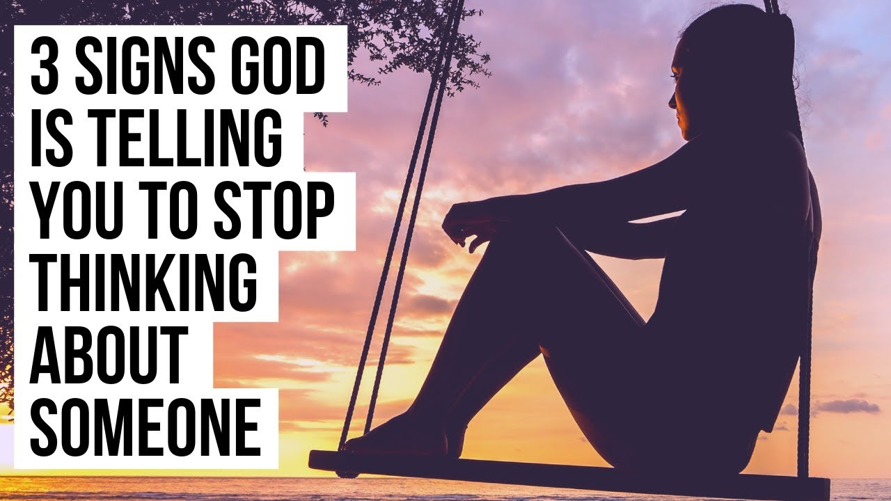 Is God Leading You to Move On and Stop Thinking About Someone in Your Past? (3 Signs)