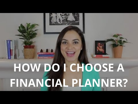 How Do I Choose A Financial Planner?