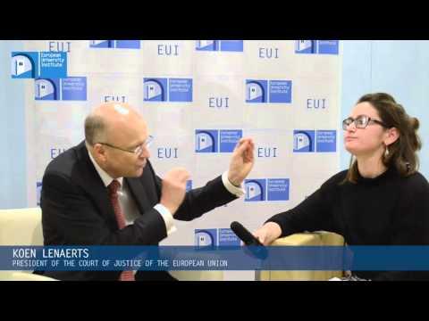 EUI Interviews: Koen Lenaerts, President of the European Court of Justice