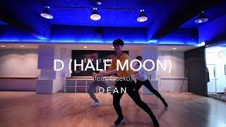 D (Half Moon) feat. Gaeko - DEAN | Yoon Choreography