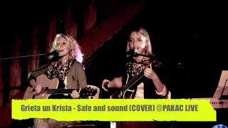 Grieta un Krista - Safe and sound (COVER) @PAKAC LIVE 2013