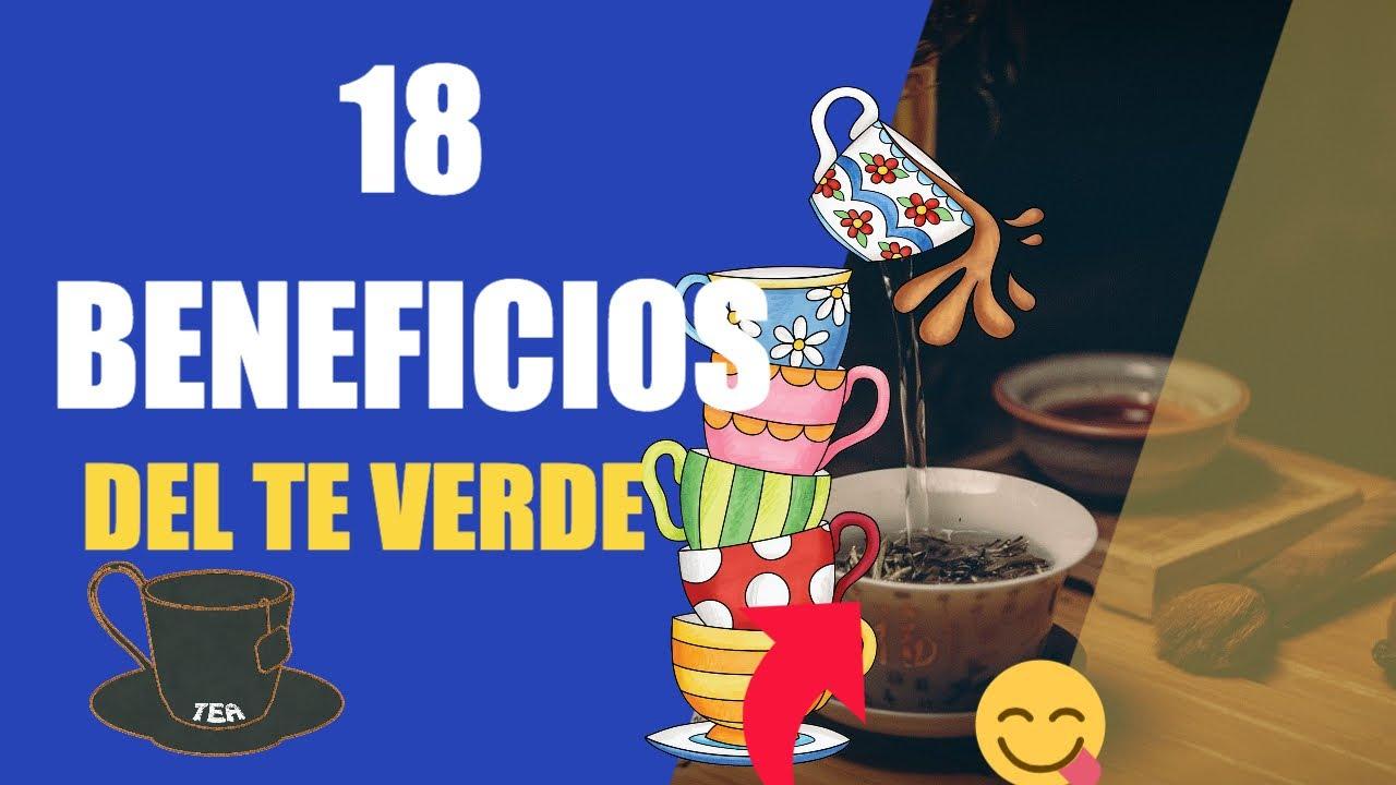 18 BENEFICIOS DEL TE VERDE. - Para Que Sirve el Té Verde