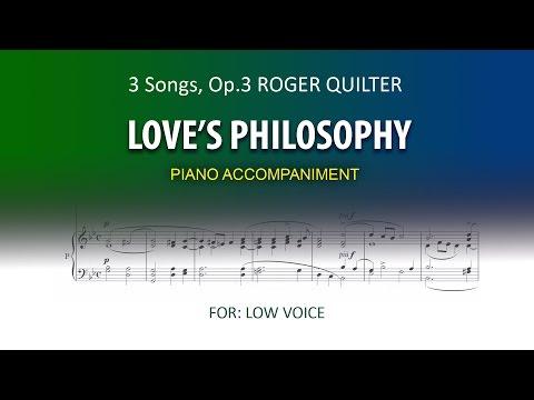 Love's Philosophy / Quilter / Karaoke piano low voice