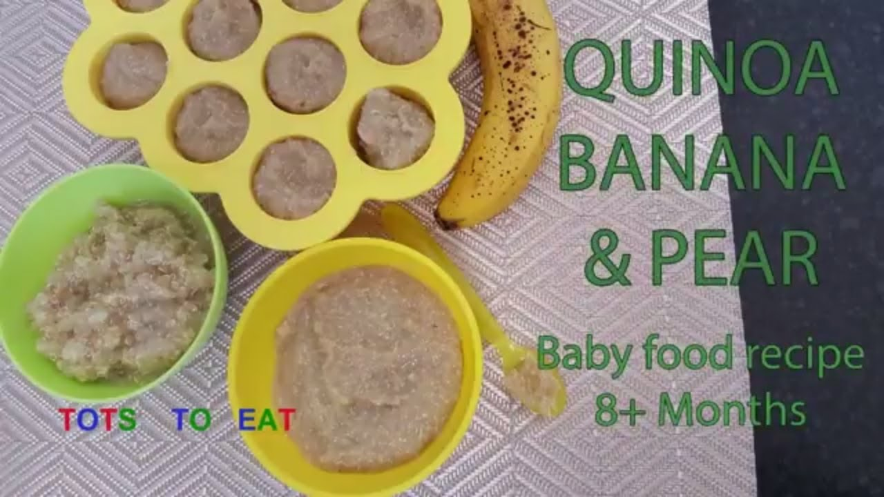Quinoa banana and pear baby food recipe 8 months youtube quinoa banana and pear baby food recipe 8 months forumfinder Choice Image