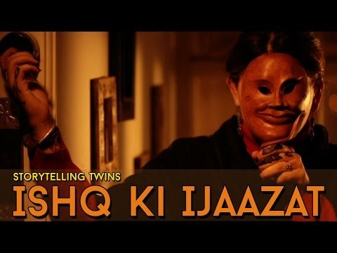Ishq Ki Ijaazat - Let Love Be My Right | StoryTelling Twins | 2014 Official Video