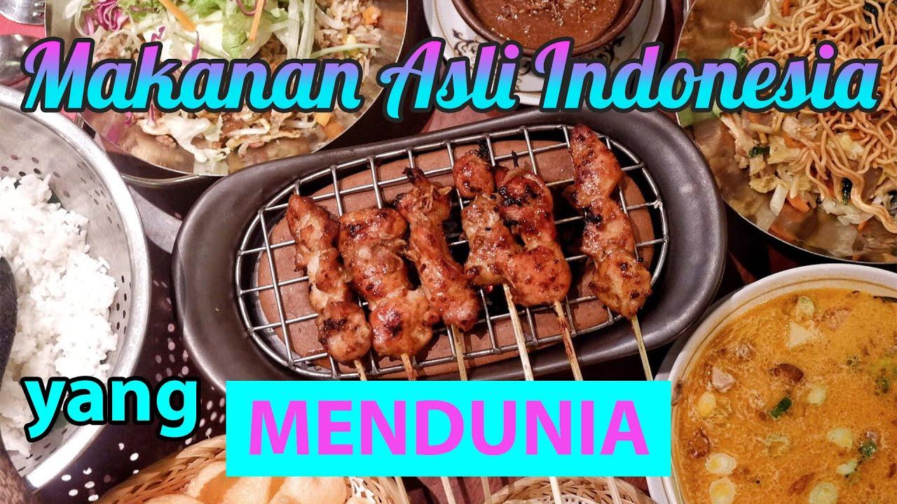 5 Makanan Khas Indonesia Yang Mendunia Youtube