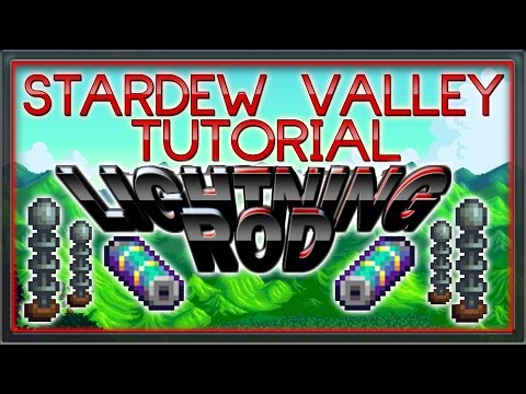 Stardew Valley Tutorial - How to use Lightning Rods to you ADVANTAGE!! [Wintercraft]