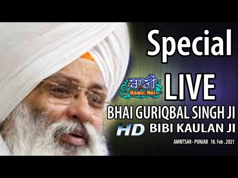Exclusive-Live-Now-Bhai-Guriqbal-Singh-Ji-Bibi-Kaulan-Wale-From-Amritsar-18-Feb-2021