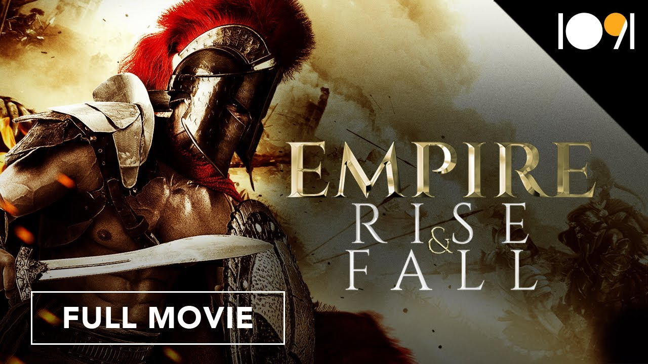 Download Empire Rise and Fall (FULL MOVIE)