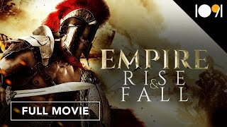 Empire Rise and Fall (FULL MOVIE)
