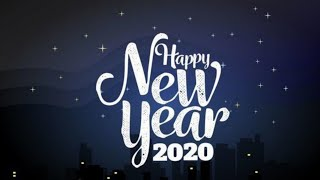 Happy New Year 2020 Songs Images Quotes Pictures Sayings Photos Wishes Wallpaper Greetings