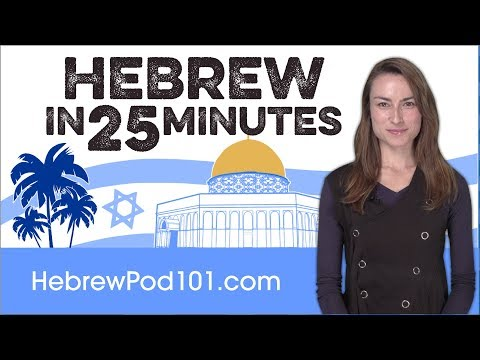 Learn Hebrew in 25 Minutes - ALL the Basics You Need