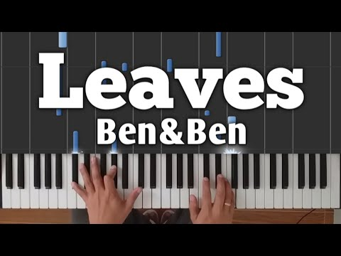 Leaves - Ben&Ben | Piano Tutorial With Lyrics And Chords