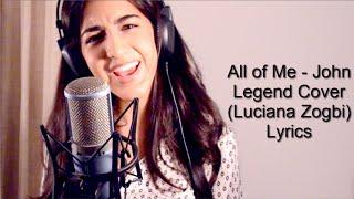 All of Me John Legend Cover Luciana Zogbi lyrics