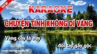 Karaoke Chuyện Tình Không Dĩ Vãng - Tone Nam - chuyện tình không dĩ vãng karaoke nhạc sống tone nam