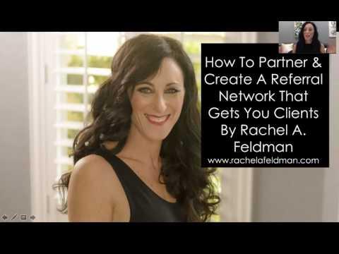 How to Get Referral Partners when you are a Health Coach. Webinar by Rachel Feldman, Business Coach