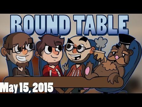 The Roundtable Podcast - 05/15/2015 [Episode 8]
