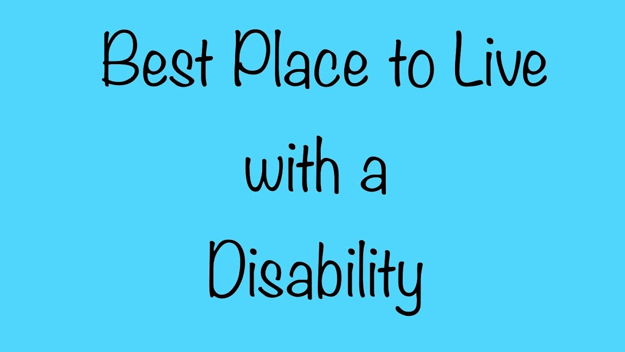 Best Countries To Live In With A Disability