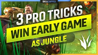 The 3 PRO TRÏCKS to ALWAYS WINNING THE EARLY GAME as a JUNGLER - League of Legends Guide
