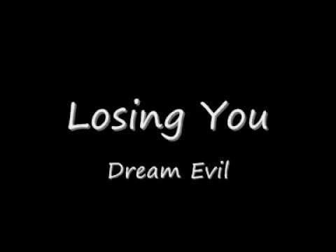 Dream Evil - Losing You (Lyrics)