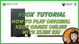 How to play Original Xbox games like Halo 2 or Star Wars Battlefront 2 Online using XLink Kai