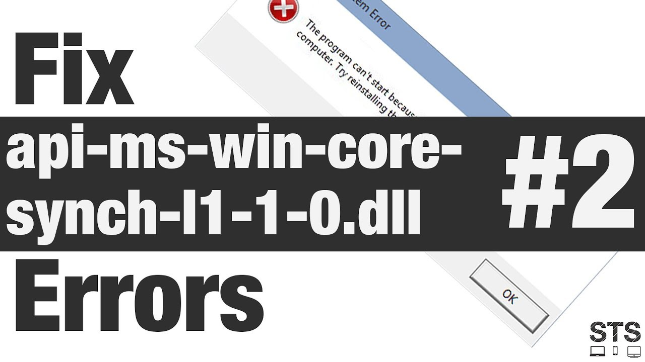How to Fix api-ms-win-core-synch-l1-1-0.dll Errors Method #1