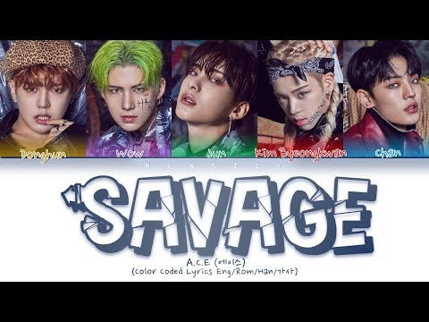 A.C.E (에이스) - 삐딱선 (SAVAGE) (Color Coded Lyrics Eng/Rom/Han/가사)