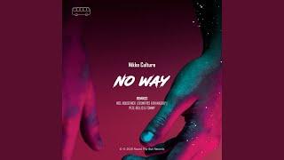 No Way (feat. Housenick) (Housenick Remix)
