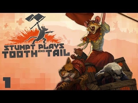 Tooth and Tail - #1 - The Squirrels of War!
