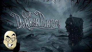 Let's Look At: Our Darker Purpose!